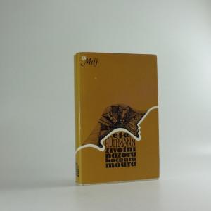 náhled knihy - Životní názory kocoura Moura : spolu se zlomky životopisu kapelníka Johanna Kreislera, tak jak se náhodou zachovaly v makulatuře
