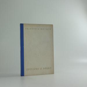 náhled knihy - Zpíváno z dálky : Verše z let 1932-38