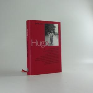 náhled knihy - Hugo : ... skutečnost a fikce v románovém příběhu