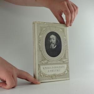 náhled knihy - Kniha o bolesti a smutku : výbor z moravských kronik XVII. století