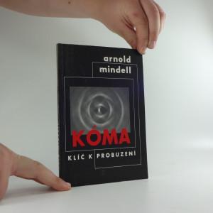 náhled knihy - Kóma : klíč k probuzení