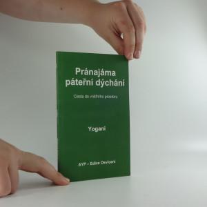 náhled knihy - Pránajáma páteřní dýchání : cesta do vnitřního prostoru