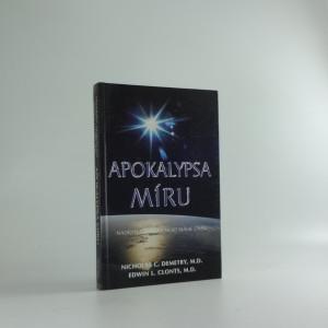 náhled knihy - Apokalypsa míru : naději na budoucnost máme dnes