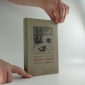 náhled knihy - Lesem i luhem : obrázky z přírody, první kniha povídek