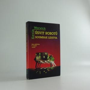náhled knihy - Úsvit robotů - soumrak lidstva