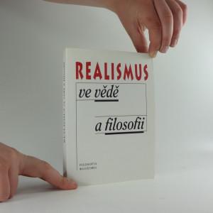 náhled knihy - Realismus ve vědě a filosofii : sborník příspěvků