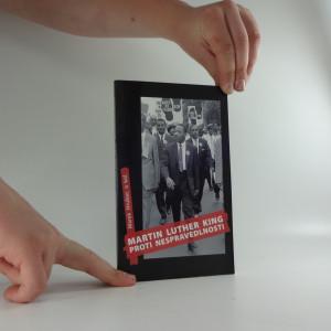 náhled knihy - Martin Luther King : Proti nespravedlnosti