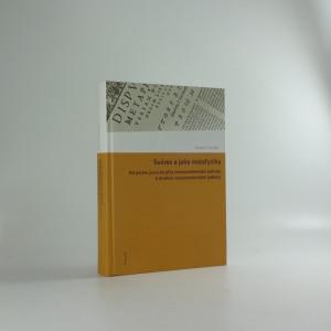 náhled knihy - Suárez a jeho metafyzika : od pojmu jsoucna přes transcendentální jednotu k druhům transcendentální jednoty