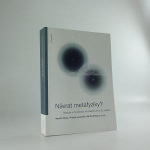 náhled knihy - Návrat metafyziky? : diskuse o metafyzice ve filosofii 20. a 21. století