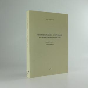 náhled knihy - Makroekonomie - cvičebnice : pro základní a středně pokročilý kurz