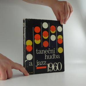 náhled knihy - Taneční hudba a jazz - sborník statí a příspěvků k otázkám jazzu a moderní taneční hudby 1960