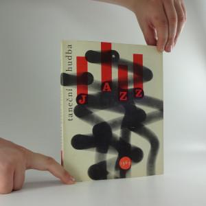 náhled knihy - Taneční hudba a jazz 1963 : Sborník statí a příspěvků k otázkám jazzu a moderní taneční hudby