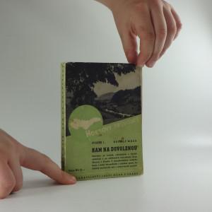 náhled knihy - Hokrovy průvodce : Kam na dovolenou, svazek 1