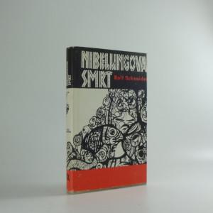 náhled knihy - Nibelungova smrt : Záznamy německého uměleckého tvůrce Siegfrieda Amadea Wrucka