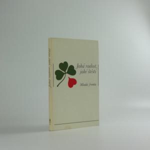 náhled knihy - Jaká radost, jaké štěstí