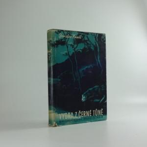 náhled knihy - Vydra z Černé tůně : román ochočené vydry