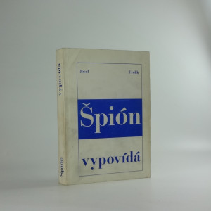 náhled knihy - Špión vypovídá