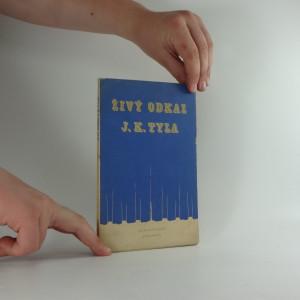náhled knihy - Živý odkaz J. K. Tyla - Sborník z konference na Dobříši 12.VI.1951