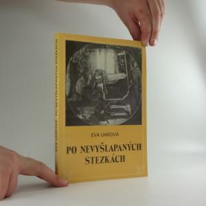 náhled knihy - Po nevyšlapaných stezkách : z dějin ženského hnutí a jeho žurnalistiky do roku 1921