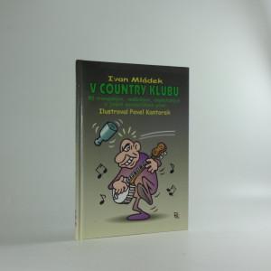 náhled knihy - V country klubu : 50 trampských, vodáckých, chatařských a jiných povalečských písní