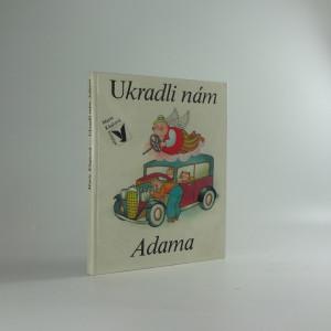 náhled knihy - Ukradli nám Adama