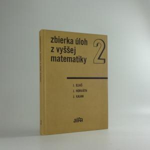 náhled knihy - Zbierka úloh z vyššej matematiky, část II