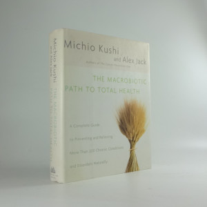 náhled knihy - The Macrobiotic Path to Total Health