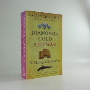náhled knihy - Diamonds, Gold and War : The Making of South Africa