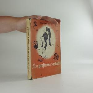náhled knihy - Pan profesor a ostatní : optimistický příběh