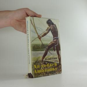 náhled knihy - Na vodách Amazonky. toulky tropickou Amerikou II