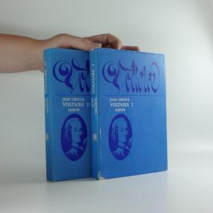 náhled knihy - Voltaire, neboli, Vláda ducha. 2 svazky