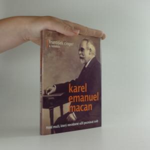 náhled knihy - Karel Emanuel Macan : hold muži, který nevidomé učil poznávat svět