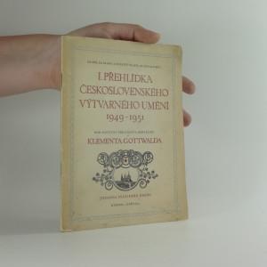 náhled knihy - I. přehlídka československého výtvarného umění 1949-1951