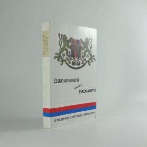 náhled knihy - Českoslovenství - součást evropanství