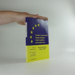 náhled knihy - Sociální a ekonomické dopady integrace České republiky do Evropské unie : (nové příležitosti, možná rizika)