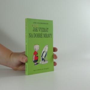 náhled knihy - Jak vyzrát na dobré mravy : typy a taktiky pro teenagery