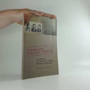 náhled knihy - Czechoslovak political prisoners : life stories of 5 male and 5 female victims of Stalinism