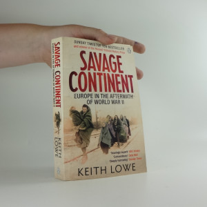 náhled knihy - Savage continent : Europe in the aftermath of World War II