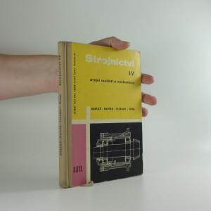 náhled knihy - Strojnictví :  4. díl. Strojní součásti a mechanismy