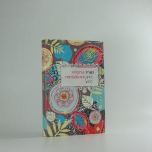 náhled knihy - Zraju jako víno