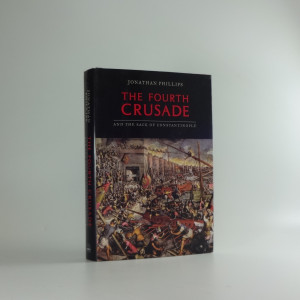 náhled knihy - The Fourth Crusade and the Sack of Constantinople