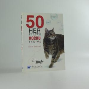 náhled knihy - 50 her pro Vaši kočku i pro vás