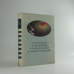 náhled knihy - Vyprávění o ruských vynálezcích a objevitelích