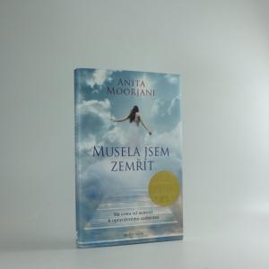 náhled knihy - Musela jsem zemřít : má cesta od nemoci k opravdovému uzdravení