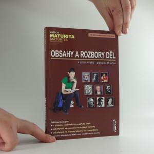 náhled knihy - Obsahy a rozbory děl : k Literatuře - přehledu SŠ učiva