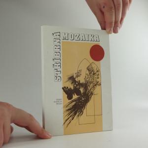 náhled knihy - Stříbrná mozaika, díl I.