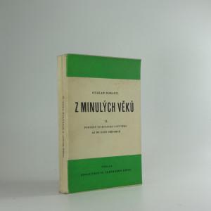 náhled knihy - Z minulých věků. II., Pohledy do kultury novověku až do doby přítomné