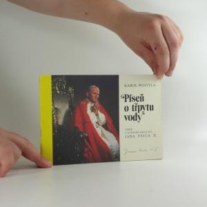 náhled knihy - Píseň o třpytu vody : Verše a scénické meditace Před zlatnickým krámem Jana Pavla II.