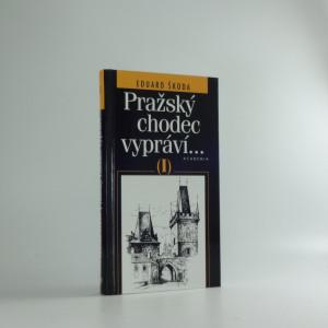 náhled knihy - Pražský chodec vypráví..., díl I