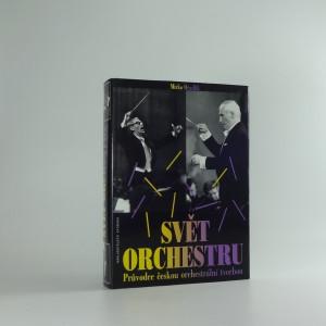 náhled knihy - Svět orchestru : průvodce českou orchestrální tvorbou